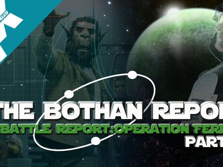 Bothan Report: Legion Battle Report Operation Ferriah PT.2