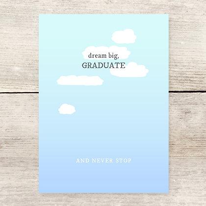 Dream Big Grad Greeting Card