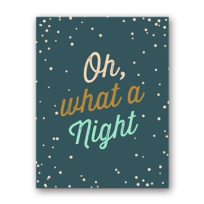 What a Night Greeting Card