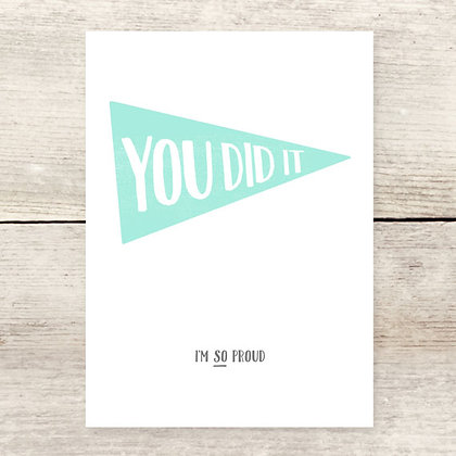 You Did It Pennant Greeting Card