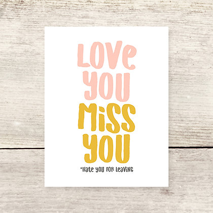 Love You Miss You Greeting Card