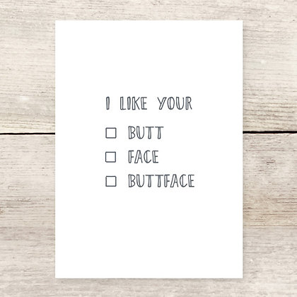 Buttface Greeting Card