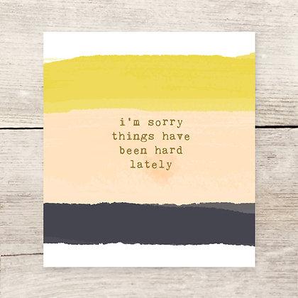 I'm Sorry Sympathy Greeting Card