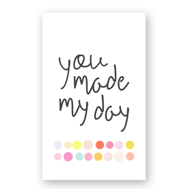 Made My Day mini card