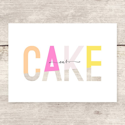 Eat Cake Greeting Card
