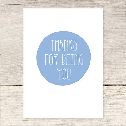 Thanks Being You Greeting Card