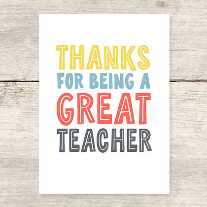 Thanks for Being Great Teacher Greeting Card