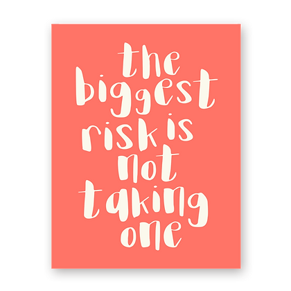 Biggest Risk Greeting Card