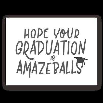 Amazeballs Graduation Greeting Card