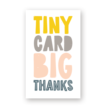 Big Thanks mini card