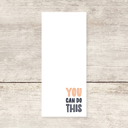 You Can Do This Notepad