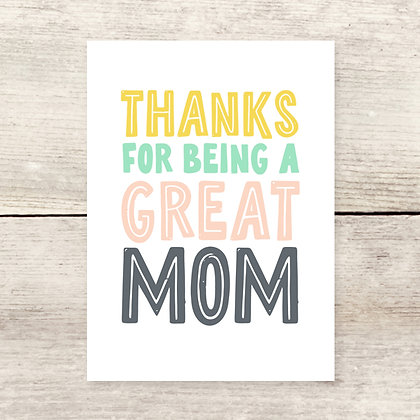 Thanks for Being Great Mom, Mother's Day Greeting Card