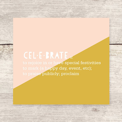 Celebrate Defined Greeting Card