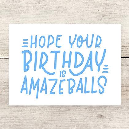 Amazeballs Birthday Greeting Card