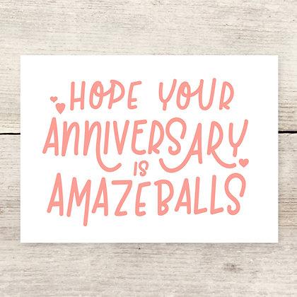 Amazeballs Anniversary Greeting Card