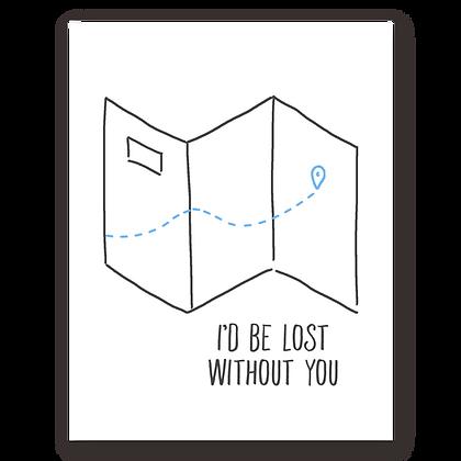 Lost w/o You Greeting Card