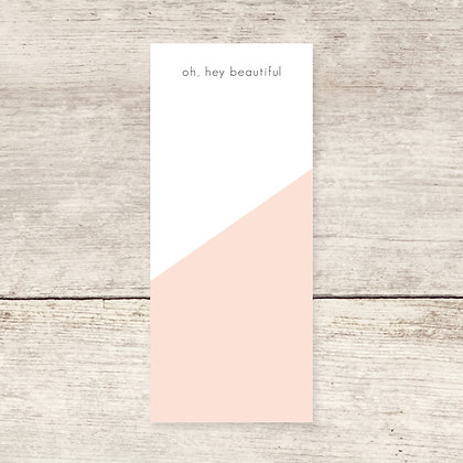 Hey Beautiful Notepad