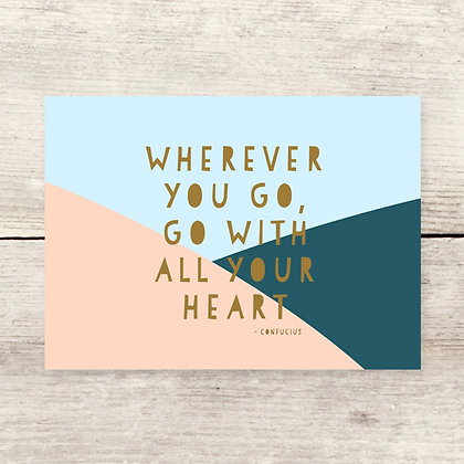 Wherever You Go Greeting Card