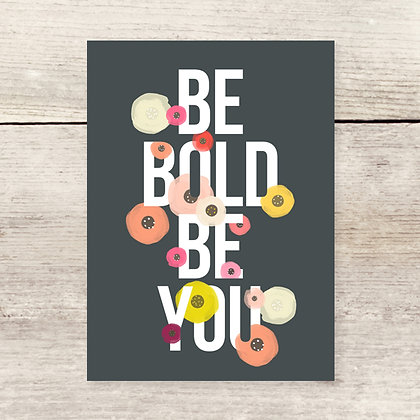 Be Bold Be You Note Card