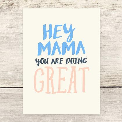 Mama Doing Great Greeting Card