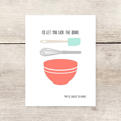 Lick the Bowl Greeting Card