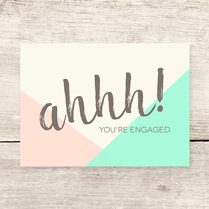 Ahhh Engaged Greeting Card