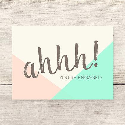 Ahhh Engaged Greeting Card