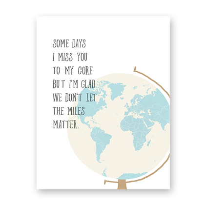 Miles Matter Miss You Greeting Card