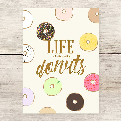 Life Is Better Donuts Greeting Card