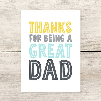 Thanks for Being Great Dad, Father's Day Greeting Card