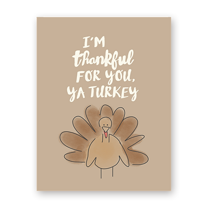 Ya Turkey Thank You Greeting Card