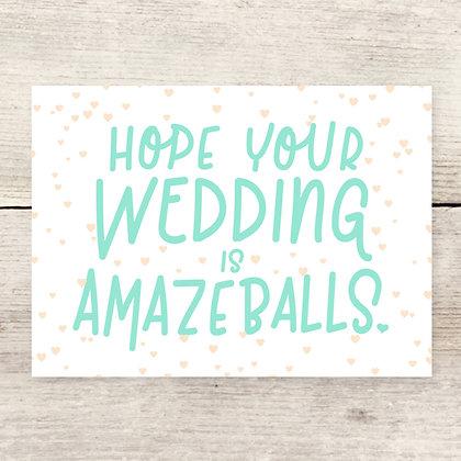 Amazeballs Wedding Greeting Card