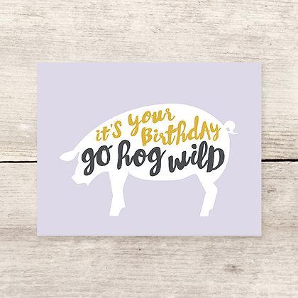 Hog Wild Birthday Greeting Card