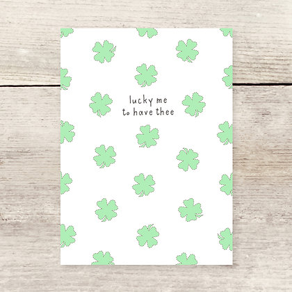 Lucky Me Clover Greeting Card