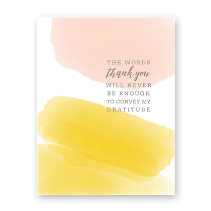Never Enough Thank You Greeting Card