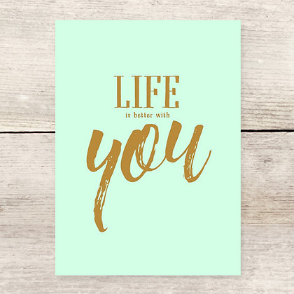 Life is Better You Greeting Card