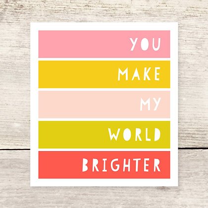 World Brighter Greeting Card