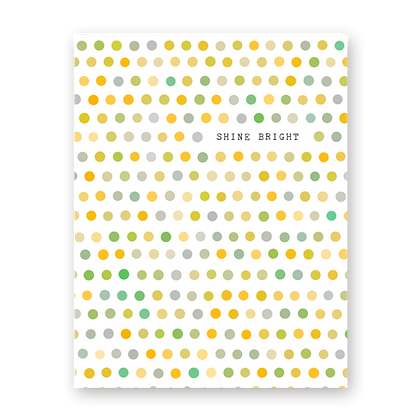 Shine Bright Dot Greeting Card