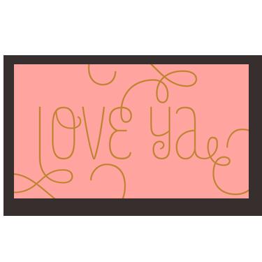 Love Ya mini card