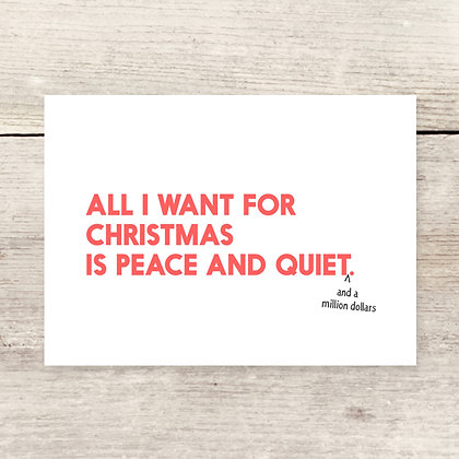 Peace & Quiet Holiday Greeting Card