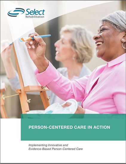 Person-Centered Care with Select Rehab.J