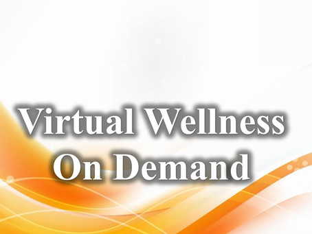 Virtual Wellness at Your Fingertips!