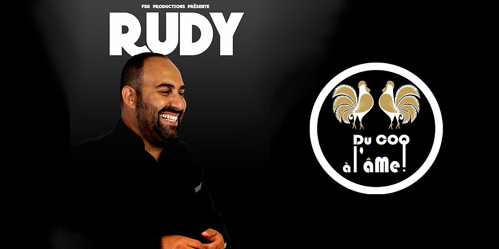 12h-15h30 - Déjeuner-Spectacle / RUDY - One Man Show