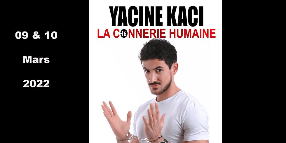 Café-Théâtre / Yacine Kaci - La connerie humaine