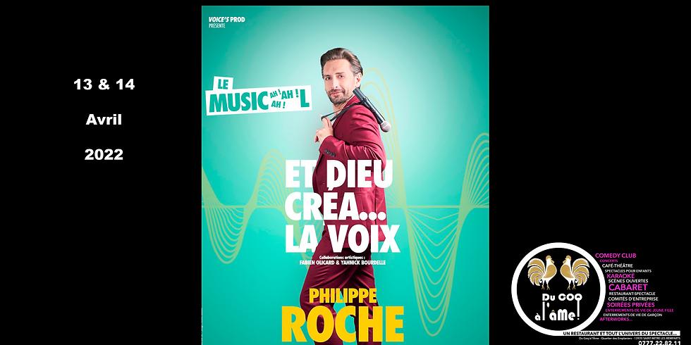 Café-Théâtre / Philippe Roche, et Dieu créa la voix (1)