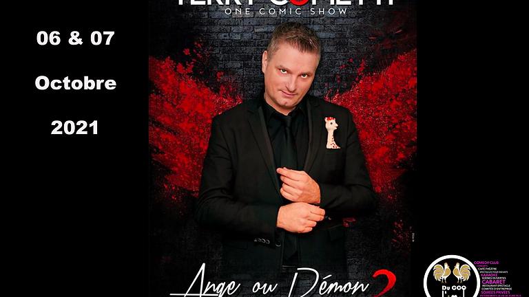 Café theatre / Terry Cometti - Ange ou Démon 2- One Man Show