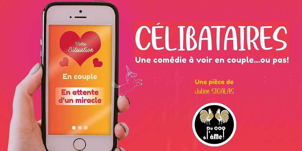 12h-15h30 - Déjeuner-Spectacle / CÉLIBATAIRES - Comédie/Théâtre