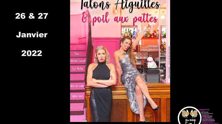 Café-Théâtre / Talons Aiguilles & poil aux pattes