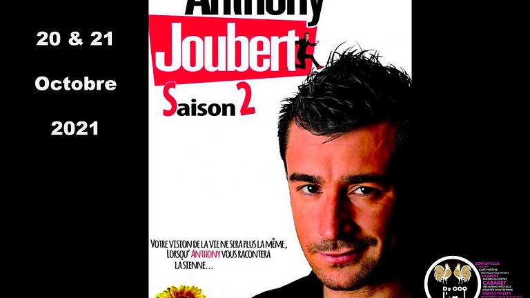 Café theatre / Anthony Joubert Saison 2 - One Man Show