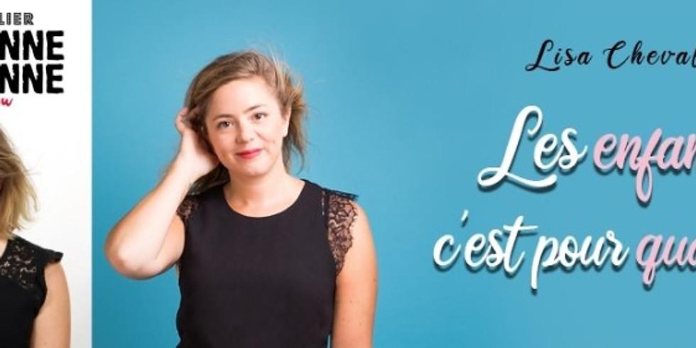 Café-Théâtre LISA CHEVALLIER - Les enfants c'est pour quand? - One Woman Show